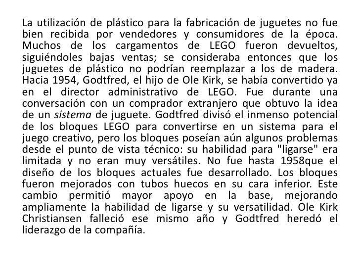 La utilización de plástico para la fabricación de juguetes no fuebien recibida por vendedores y consumidores de la época.M...