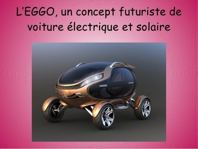 L'EGGO, un concept futuriste de  voiture électrique et solaire