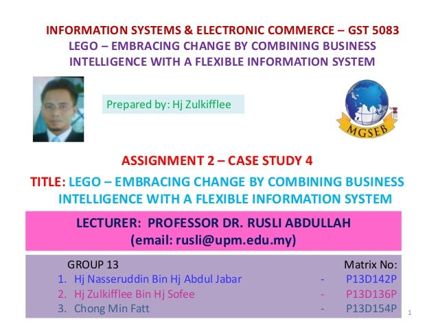 lego embracing change by combining bi Lego: embacing change by combining bi with flexible information systems.