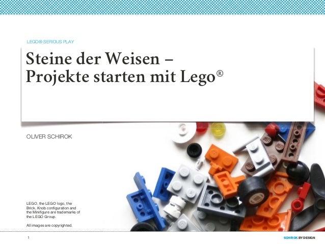 LEGO® SERIOUS PLAYSteine der Weisen –Projekte starten mit Lego®OLIVER SCHIROKLEGO, the LEGO logo, theBrick, Knob configurat...