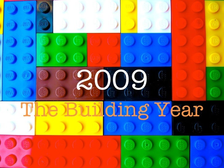 2009 The Building Year