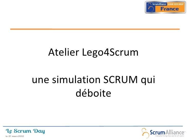 Atelier Lego4Scrumune simulation SCRUM qui        déboite