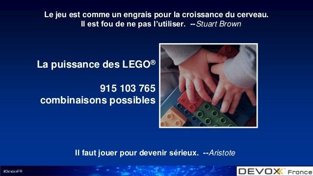 Lego bonnes pratiques_devoxx_2017 Slide 2