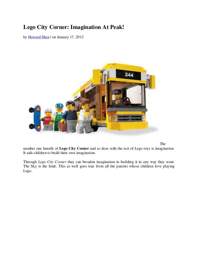 Lego City Corner: Imagination At Peak!by Howard Shen | on January 17, 2012                                                ...