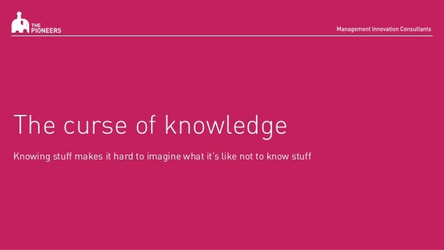 how to avoid curse of knowledge