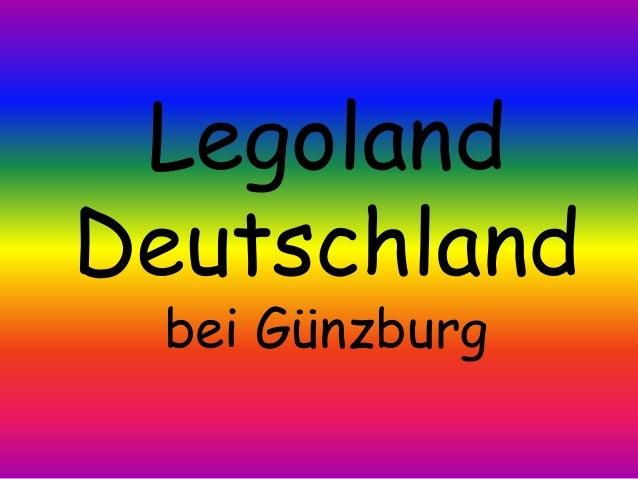 LegolandDeutschland bei Günzburg
