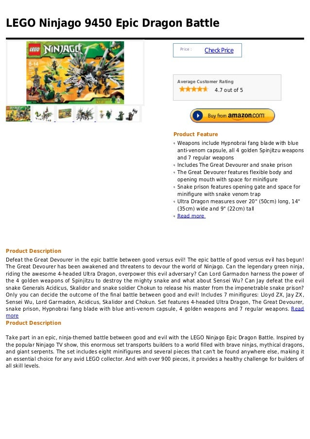 LEGO Ninjago 9450 Epic Dragon Battle Price : CheckPrice Average Customer Rating 4.7 out of 5 Product Feature Weapons inclu...