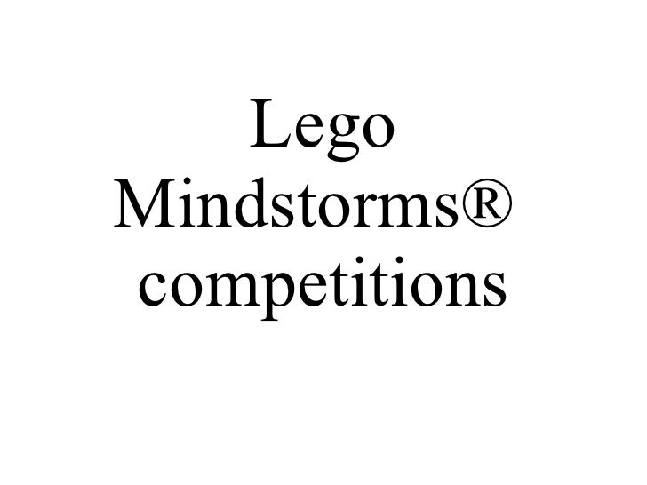 Lego Mindstorms®  competitions