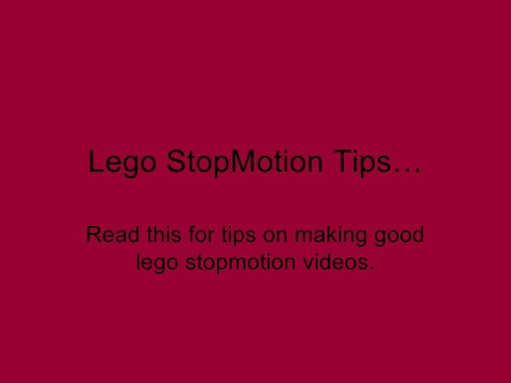 Lego Stop Motion Tips