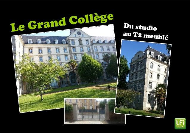 Le Grand Collège Du studio au T2 meublé