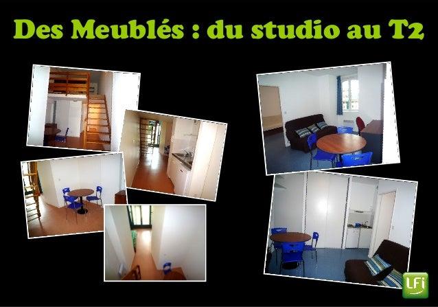 Des Meublés : du studio au T2