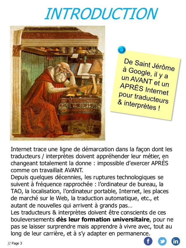 INTRODUCTION  Internet trace une ligne de démarcation dans la façon dont les traducteurs / interprètes doivent appréhender...