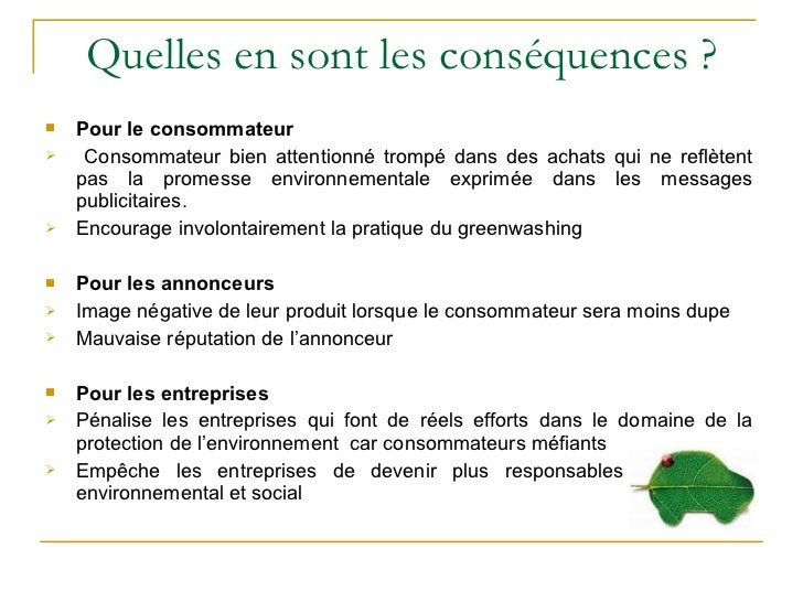 Quelles en sont les conséquences ? <ul><li>Pour le consommateur </li></ul><ul><li>Consommateur bien attentionné trompé dan...
