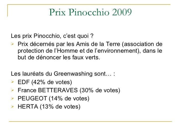 Prix Pinocchio 2009 <ul><li>Les prix Pinocchio, c'est quoi ?  </li></ul><ul><li>Prix décernés par les Amis de la Terre (as...