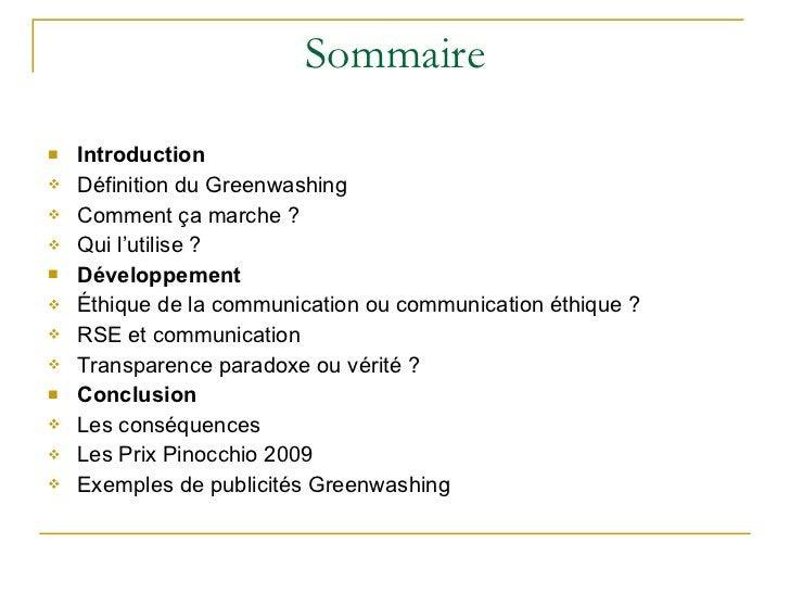 Sommaire <ul><li>Introduction </li></ul><ul><li>Définition du Greenwashing </li></ul><ul><li>Comment ça marche ? </li></ul...