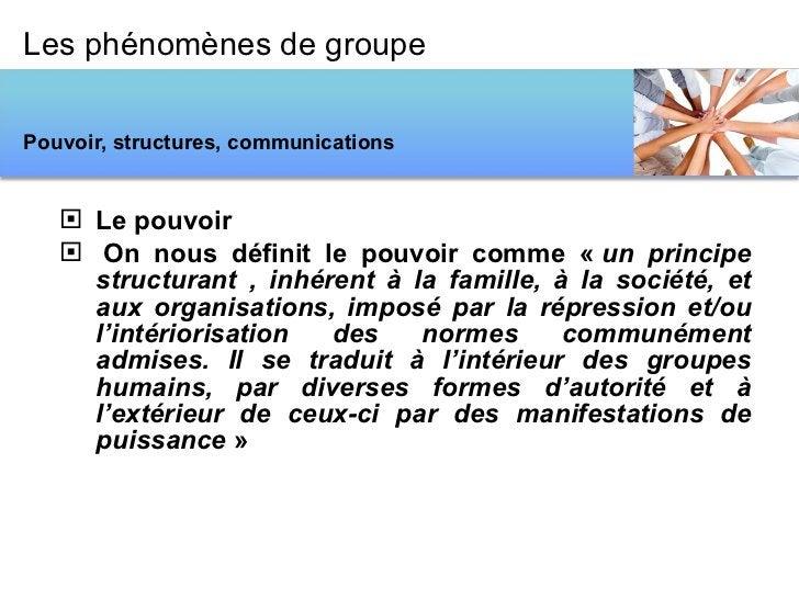<ul><li>Le pouvoir </li></ul><ul><li> On nous définit le pouvoir comme « un principe structurant , inhérent à la famille...