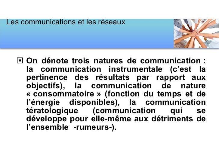 <ul><li>On dénote trois natures de communication: la communication instrumentale (c'est la pertinence des résultats par r...