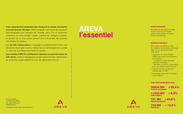 Avec une présence industrielle dans 43 pays et un réseau commercial couvrant plus de 100 pays, AREVA propose à ses clients...