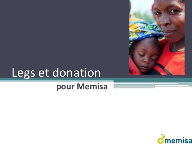 Legs et donation  pour Memisa