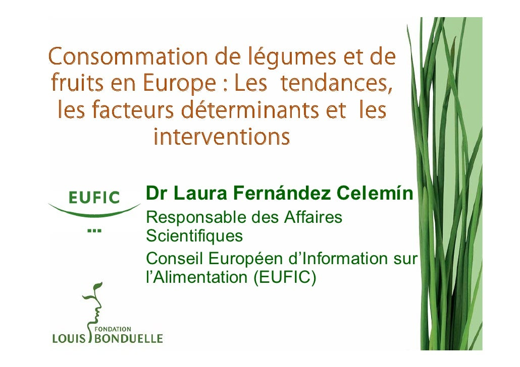 Consommation de légumes et defruits en Europe : Les tendances, les facteurs déterminants et les           interventions   ...