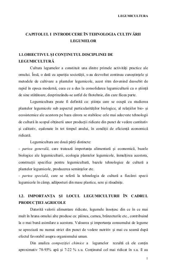 LEGUMICULTURA    CAPITOLUL I INTRODUCERE ÎN TEHNOLOGIA CULTIVĂRII                                  LEGUMELOR1.1.OBIECTIVUL...