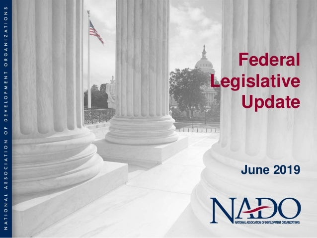 Federal Legislative Update June 2019
