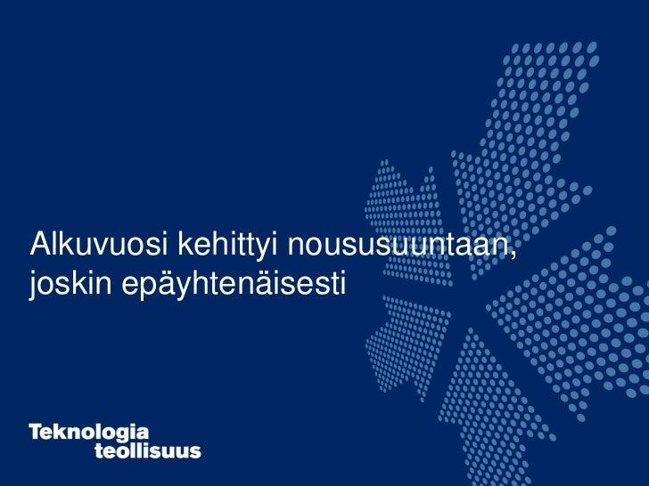 Teknologiateollisuuden tilanne ja näkymät 23.8.