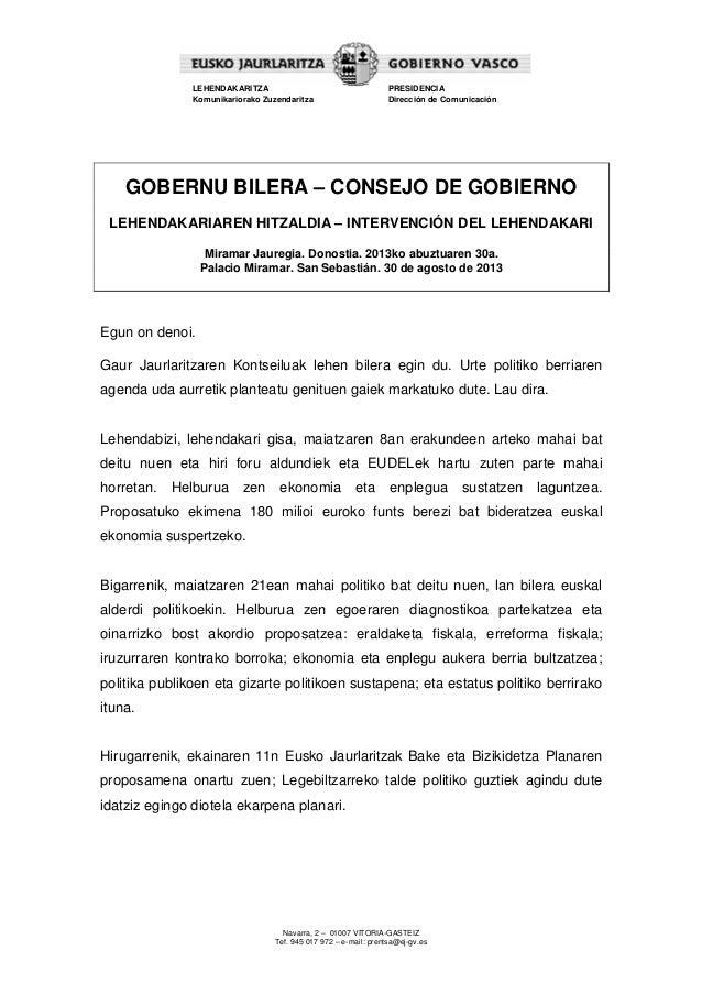 Navarra, 2 – 01007 VITORIA-GASTEIZ Tef. 945 017 972 – e-mail: prentsa@ej-gv.es LEHENDAKARITZA Komunikariorako Zuzendaritza...