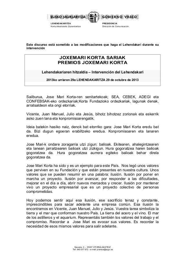 LEHENDAKARITZA Komunikaziorako Zuzendaritza  PRESIDENCIA Dirección de Comunicación  Este discurso está sometido a las modi...