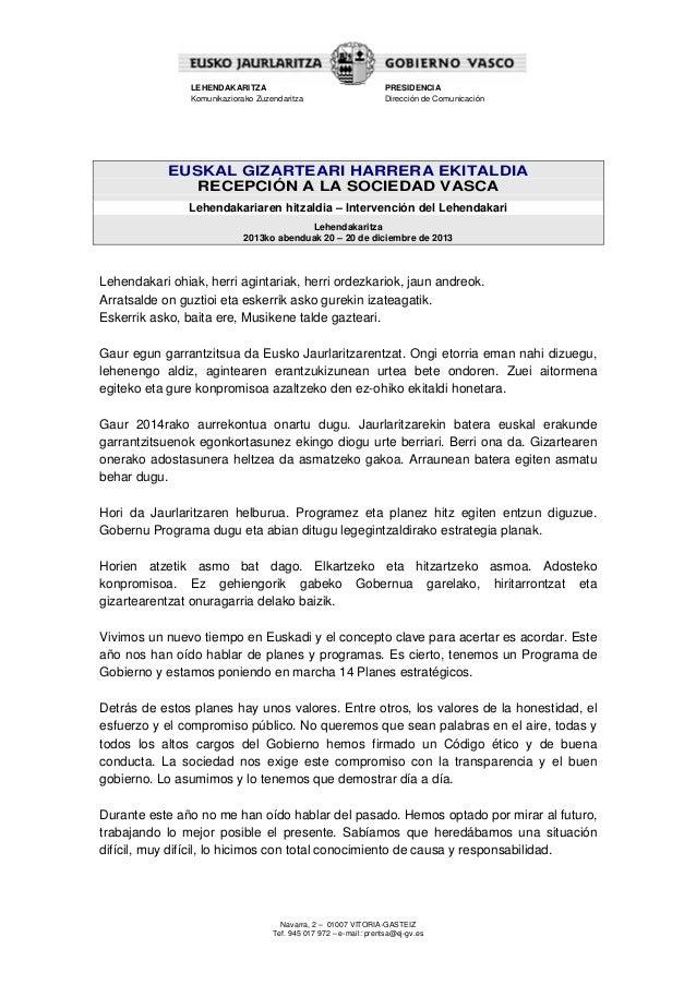 LEHENDAKARITZA Komunikaziorako Zuzendaritza  PRESIDENCIA Dirección de Comunicación  EUSKAL GIZARTEARI HARRERA EKITALDIA RE...