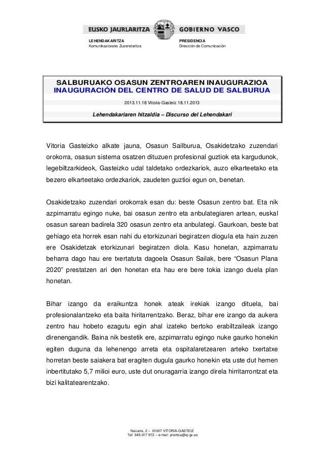 LEHENDAKARITZA Komunikaziorako Zuzendaritza  PRESIDENCIA Dirección de Comunicación  SALBURUAKO OSASUN ZENTROAREN INAUGURAZ...