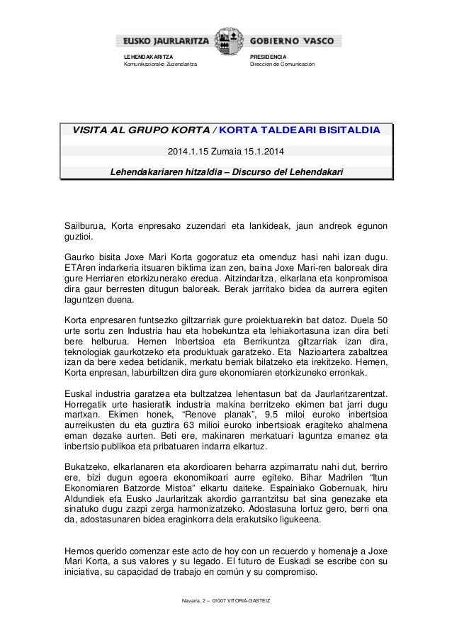 LEHENDAKARITZA Komunikaziorako Zuzendaritza  PRESIDENCIA Dirección de Comunicación  VISITA AL GRUPO KORTA / KORTA TALDEARI...