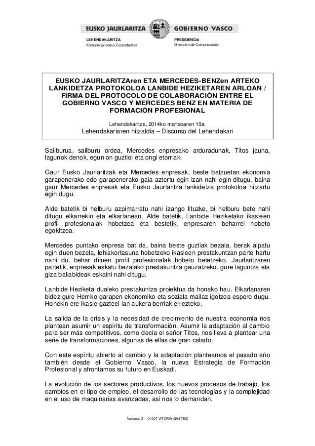 Navarra, 2 – 01007 VITORIA-GASTEIZ LEHENDAKARITZA Komunikaziorako Zuzendaritza PRESIDENCIA Dirección de Comunicación EUSKO...