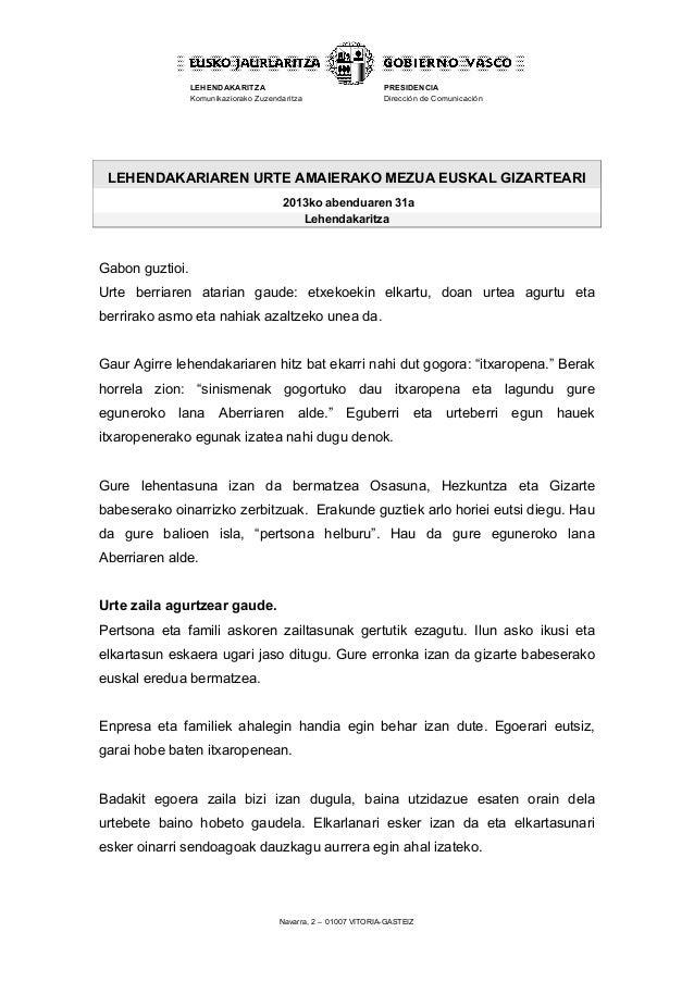 LEHENDAKARITZA Komunikaziorako Zuzendaritza  PRESIDENCIA Dirección de Comunicación  LEHENDAKARIAREN URTE AMAIERAKO MEZUA E...