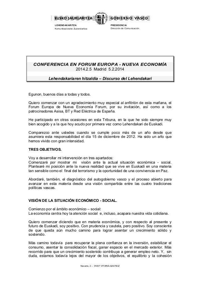 LEHENDAKARITZA Komunikaziorako Zuzendaritza  PRESIDENCIA Dirección de Comunicación  CONFERENCIA EN FORUM EUROPA - NUEVA EC...
