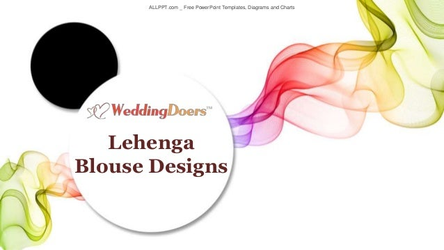 ALLPPT.com _ Free PowerPoint Templates, Diagrams and Charts Lehenga Blouse Designs