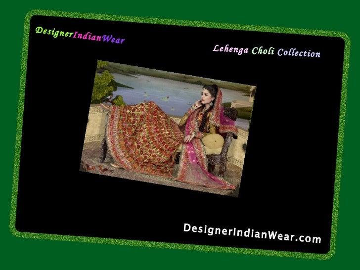 DesignerIndianWear.com Designer Indian Wear Lehenga   Choli  Collection