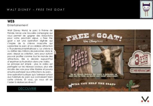 WALT DISNEY – FREE THE GOATWEBEntertainementWalt Disney World, le parc à thème deFloride, lance une nouvelle campagne quiv...