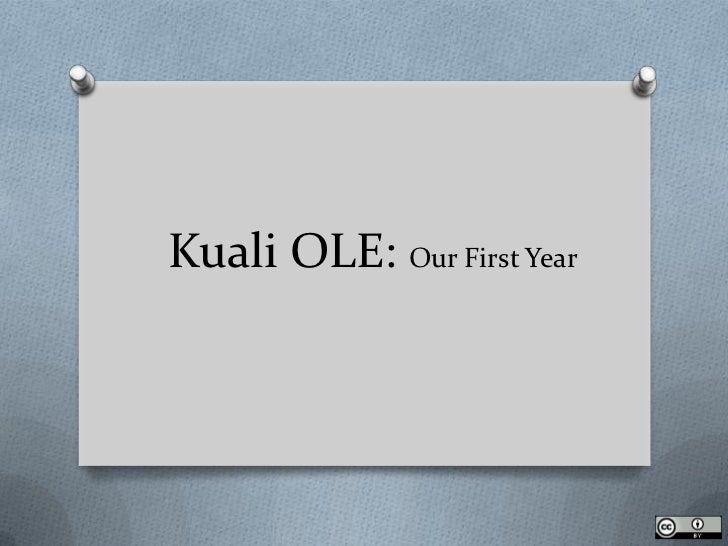 Kuali OLE: Our First Year