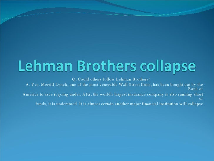 collapse of lehman brothers overview of Five years on since the collapse of lehman brothers has the world of finance improved.