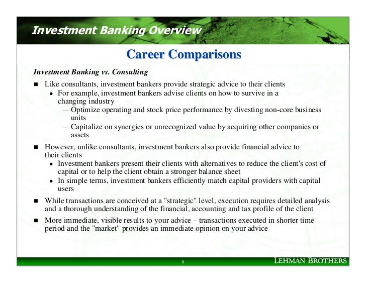 Investment Banking Overview                               Career Comparisons Investment Banking vs. Consulting    Like con...