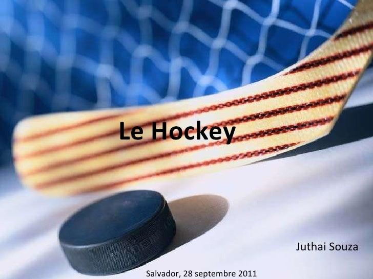 Le Hockey  Juthai Souza Salvador, 28 septembre 2011