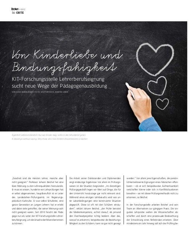 > 031256 OrteVon Kinderliebe undBindungsfähigkeitKIT-Forschungsstelle Lehrerberufseignungsucht neue Wege der Pädagogenausb...