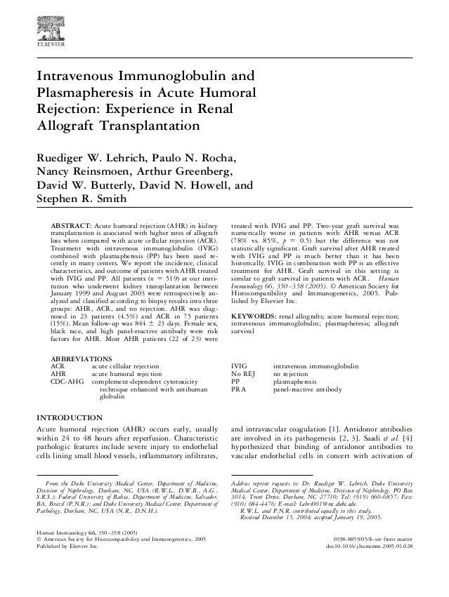 Intravenous Immunoglobulin and Plasmapheresis in Acute Humoral Rejection: Experience in Renal Allograft Transplantation Ru...