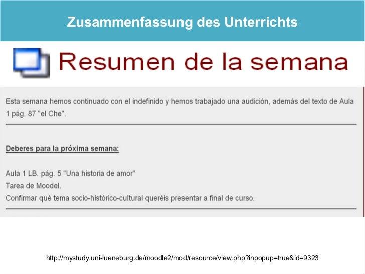 Zusammenfassung des Unterrichts     http://mystudy.uni-lueneburg.de/moodle2/mod/resource/view.php?inpopup=true&id=9323