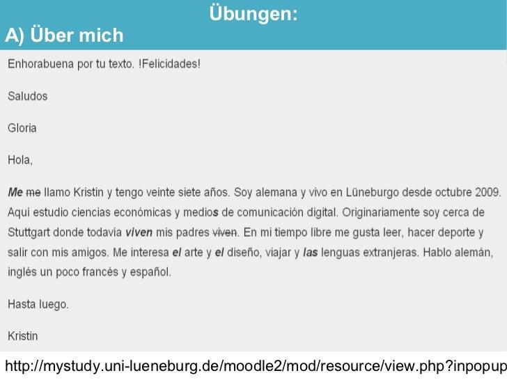 Übungen: A) Über mich     http://mystudy.uni-lueneburg.de/moodle2/mod/resource/view.php?inpopup