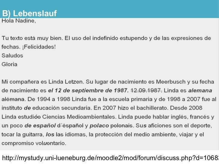 B) Lebenslauf     http://mystudy.uni-lueneburg.de/moodle2/mod/forum/discuss.php?d=10683