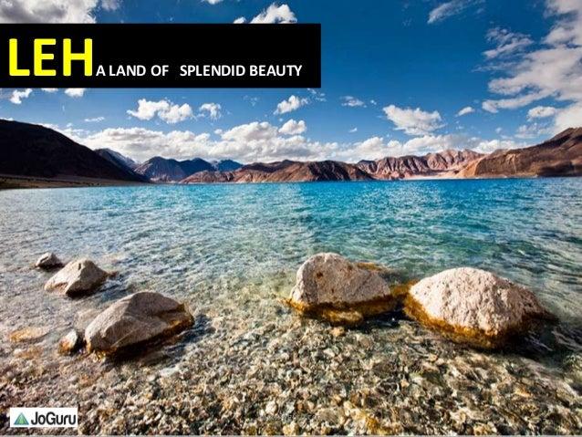 LEHA LAND OF SPLENDID BEAUTY 1www.joguru.com