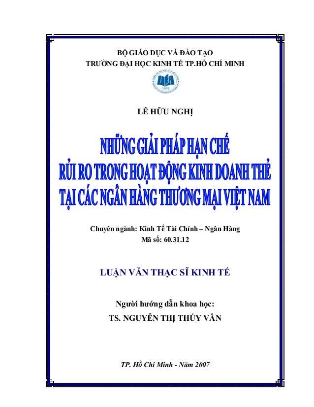 BỘ GIÁO DỤC VÀ ĐÀO TẠO TRƯỜNG ĐẠI HỌC KINH TẾ TP.HỒ CHÍ MINH LÊ HỮU NGHỊ Chuyên ngành: Kinh Tế Tài Chính – Ngân Hàng Mã số...