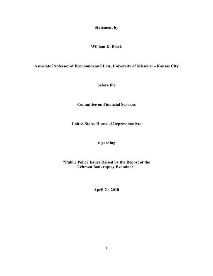 Statement by                                      William K. Black        Associate Professor of Economics and Law, Univer...